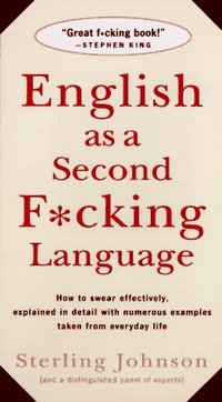 Sterling Johnson: English as a Second F*cking Language